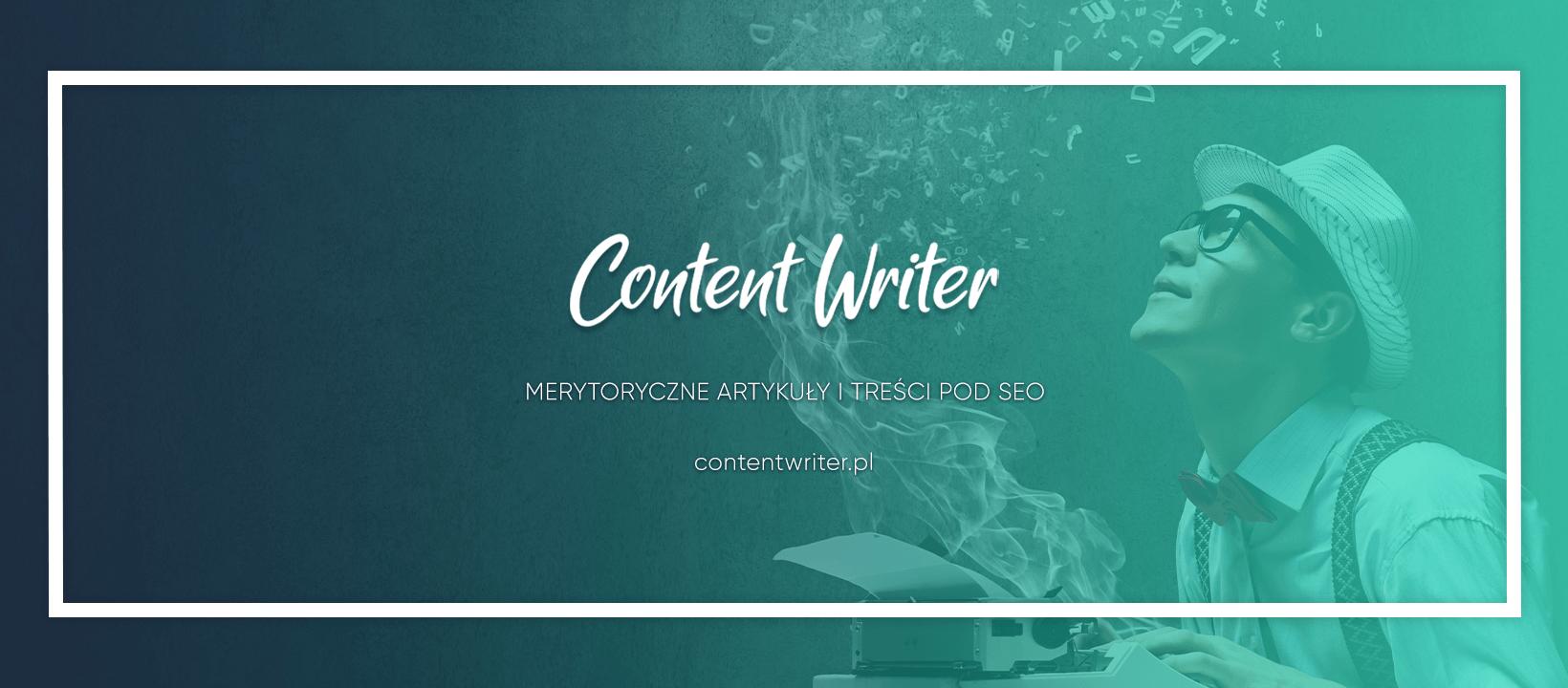 Content Writer - Zamów Treści